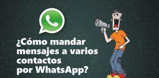 ¿Cómo mandar mensajes a varios contactos por WhatsApp? 3