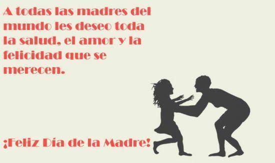 A todas las madres del mundo les deseo toda la salud, el amor y la felicidad que se merecen. ¡Feliz Día de la Madre!
