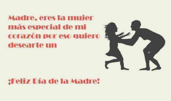 Madre, eres la mujer más especial de mi corazón por eso quiero desearte un ¡Feliz Día de la Madre!
