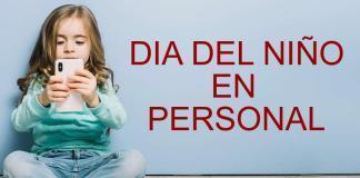 Promociones Día del Niño 2019 en Personal 27
