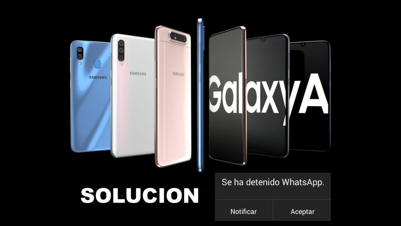 WhatsApp Se Ha Detenido. Solución para Samsung A20, A30, A50, A70
