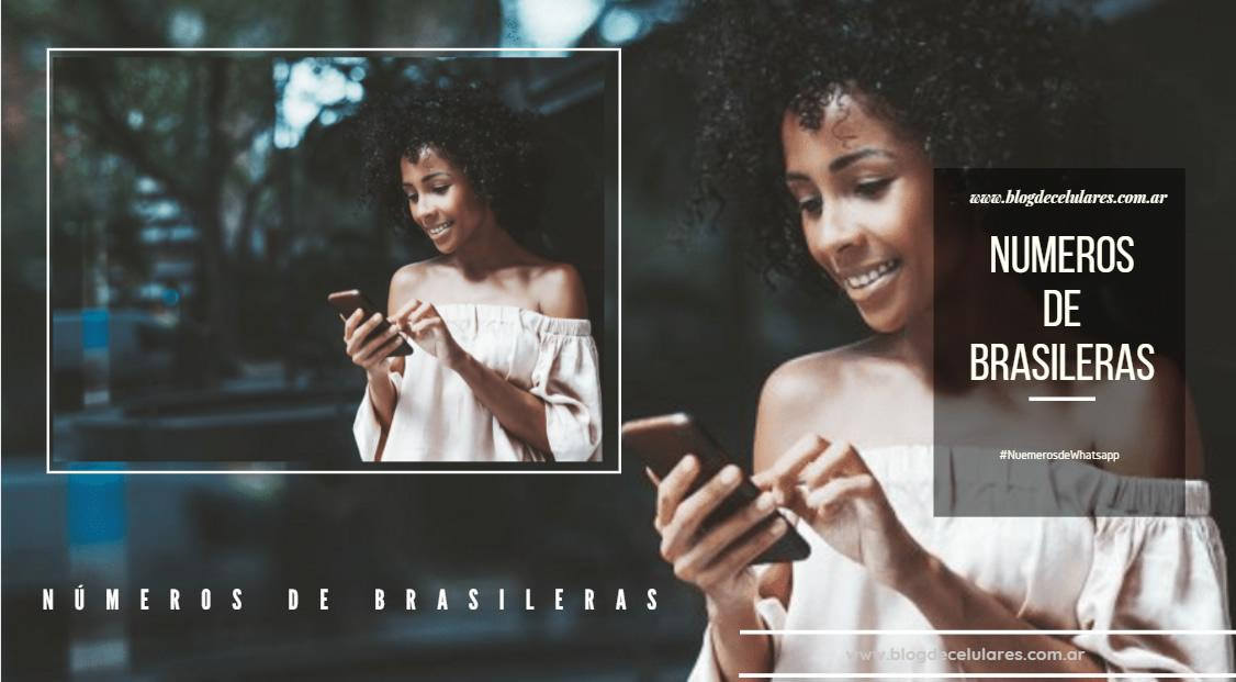 Números Mujeres o Chicas Brasileñas para Chatear por Whatsapp